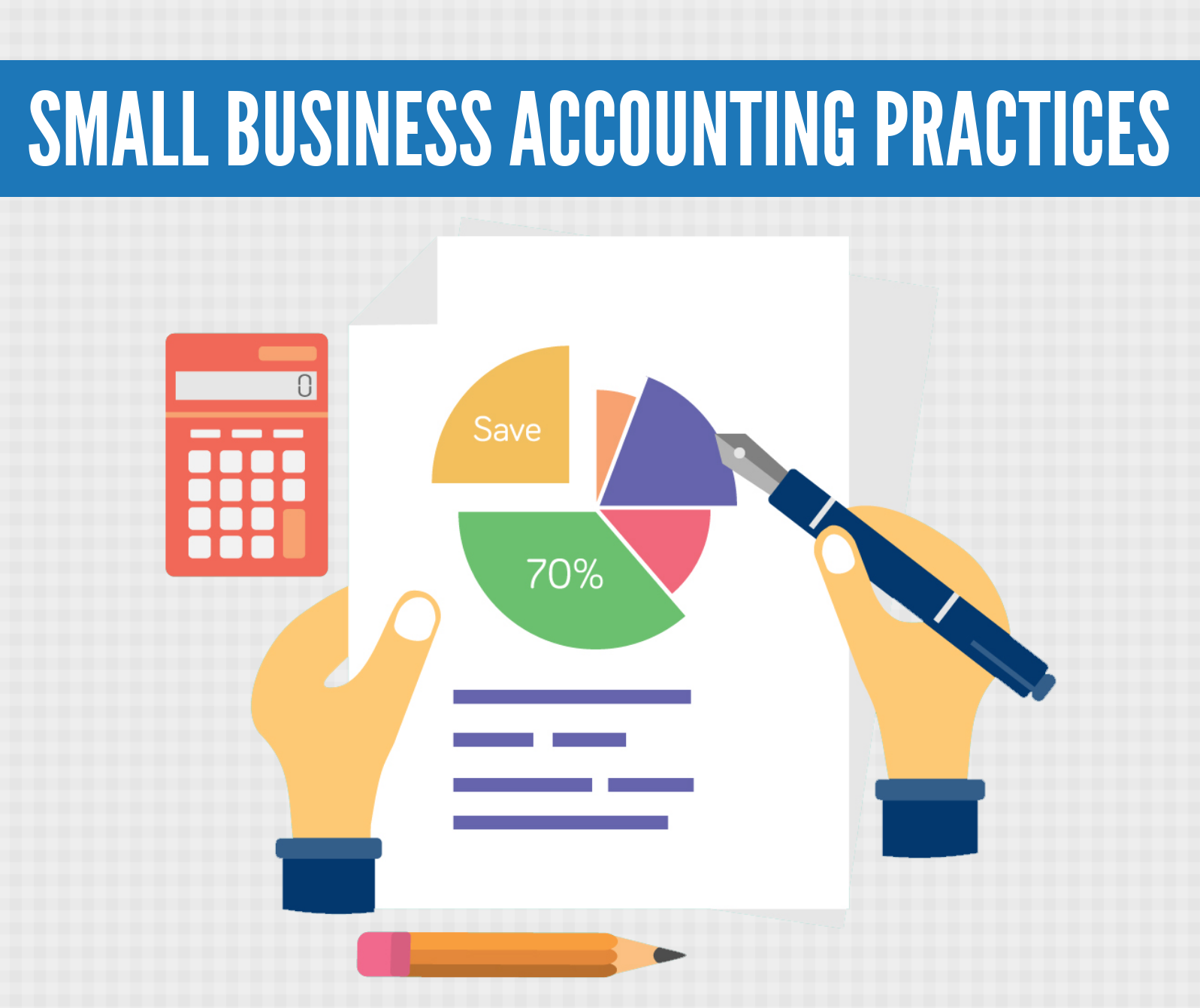 Basic Accounting Practices for Small Business